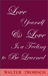 Love Yourself/Love Is a Feeling to Be Learned 7789359
