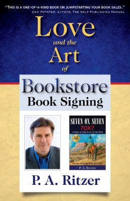 Love and the Art of Bookstore Book Signing 9781933363042