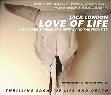 Love of Life: And Other Stories of Survival and the Frontier 9781933299754