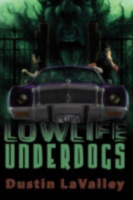 Lowlife Underdogs 9781933293646