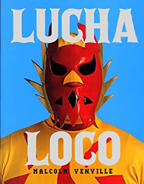 Lucha Loco 9781934429006