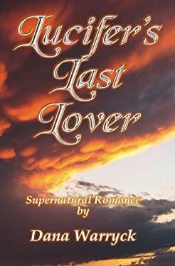 Lucifer's Last Lover 9781935563006