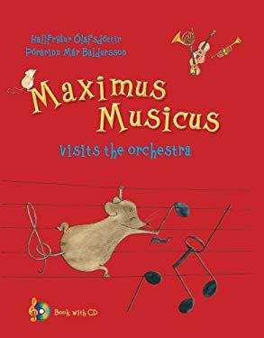 MAXIMUS MUSICUS VISITS THE ORCHESTRA 9781937330170