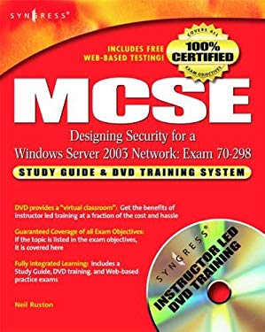 MCSE Designing Security for a Windows Server 2003 Network: Exam 70-298 [With DVD] 9781932266559
