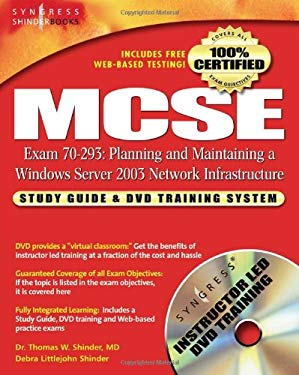 MCSE Planning and Maintaining a Microsoft Windows Server 2003 Network Infrastructure (Exam 70-293): Guide & DVD Training System [With DVD] 9781931836937