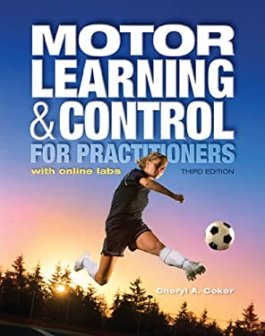Motor Learning and Control for Practitioners : With Online Labs