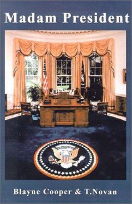 Madam President 9781930928695