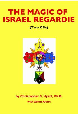 Magic of Israel Regardie CD 9781935150008