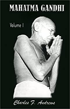 Mahatma Gandhi's Ideas, Volume 1: Including Selections from His Writings 9781931541145