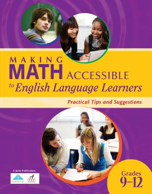 Making Math Accessible to English Language Learners, Grades 9-12: Practical Tips and Suggestions 9781934009659