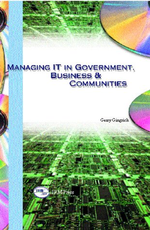 Managing IT in Government, Business & Communities 9781931777407