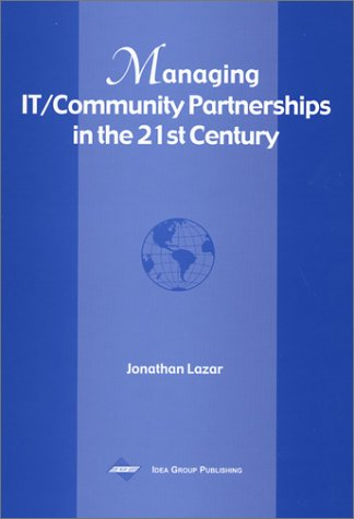 Managing It/Community Partnerships in the 21st Century 9781930708334
