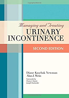 Managing and Treating Urinary Incontinence 9781932529210