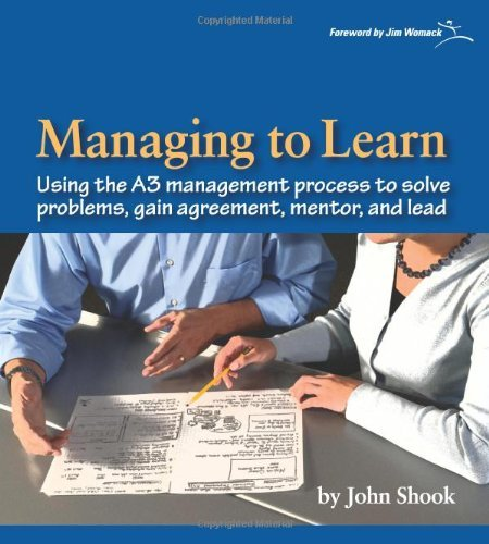 Managing to Learn: Using the A3 Management Process 9781934109205