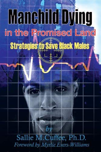 Manchild Dying in the Promised Land: Strategies to Save Black Males 9781934155134