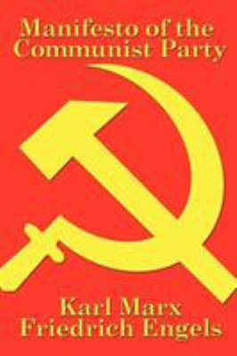Manifesto of the Communist Party 9781934451632