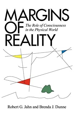 Margins of Reality: The Role of Consciousness in the Physical World 9781936033003