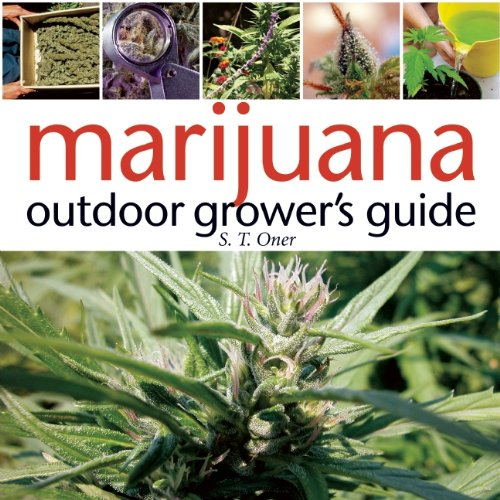 Marijuana Outdoor Grower's Guide 9781931160766