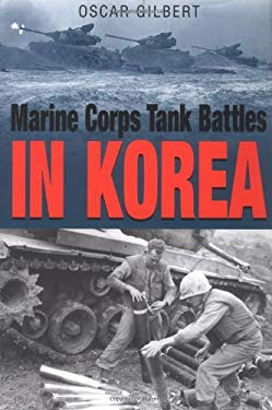 Marine Corps Tank Battles in Korea 9781932033137