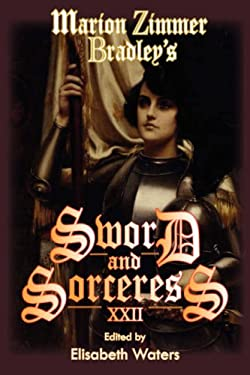 Marion Zimmer Bradley's Sword and Sorceress XXII 9781934648155