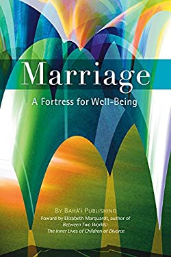 Marriage: A Fortress for Well-Being 9781931847636