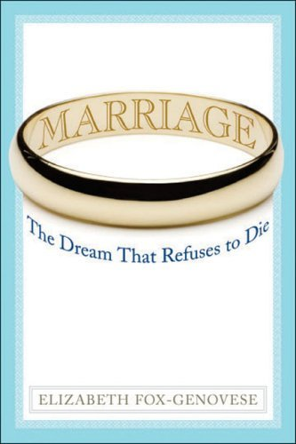 Marriage: The Dream That Refuses to Die 9781933859620