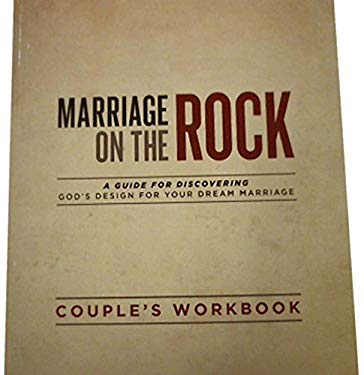 Marriage on the Rock - Discussion Guide Wkbk 9781931585040