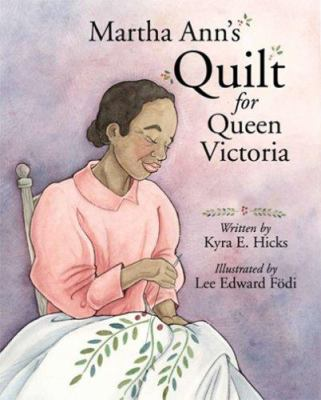 Martha Ann's Quilt for Queen Victoria 9781933285597