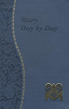 Mary Day by Day 9781937913076