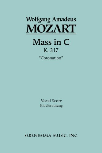 Mass in C Major, K. 317 'Coronation' - Vocal Score 9781932419290