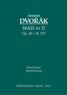 Mass in D, Op. 86 - Vocal Score 9781932419207