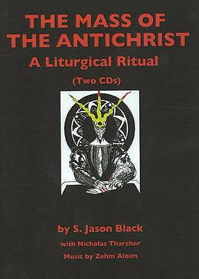 Mass of the Antichrist CD: A Liturgical Ritual 9781935150527