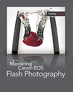 Mastering Canon EOS Flash Photography 9781933952444