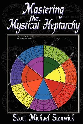 Mastering the Mystical Heptarchy 9781936922048