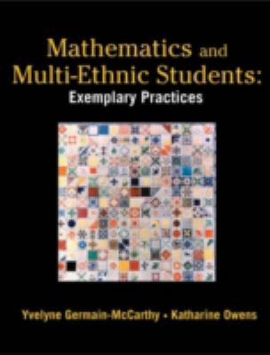 Mathematics and Multi-Ethnic Students: Exemplary Practices 9781930556867