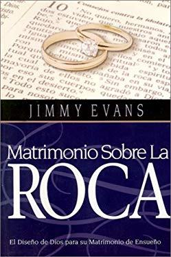 Matrimonio Sobre La Roca 9781931585026