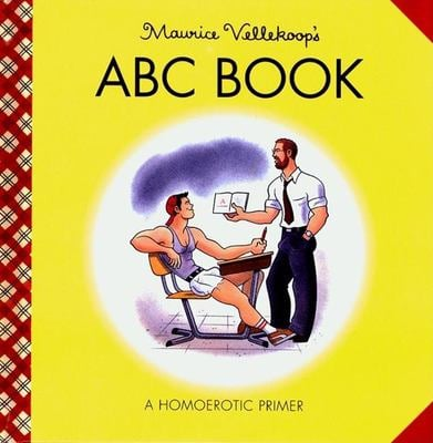 ABC Book: A Homoerotic Primer 9781931160001