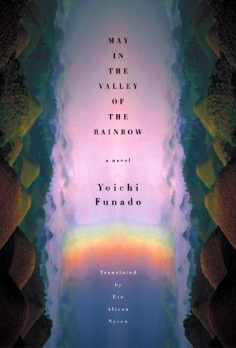 May in the Valley of the Rainbow 9781932234282