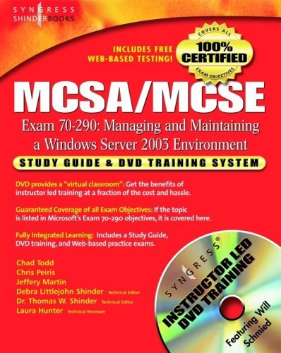 McSa/MCSE Managing and Maintaining a Windows Server 2003 Environment (Exam 70-290): Study Guide & DVD Training System [With DVD] 9781932266603