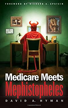 Medicare Meets Mephistopheles 9781930865907