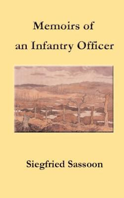 Memoirs of an Infantry Officer 9781931313810