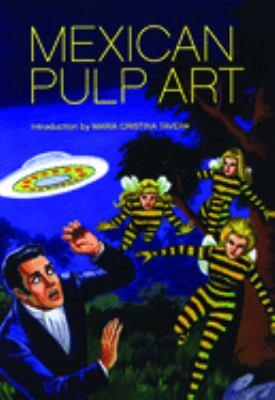 Mexican Pulp Art 9781932595222