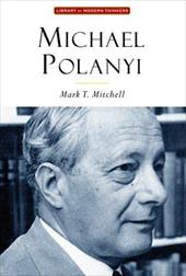 Michael Polanyi: The Art of Knowing