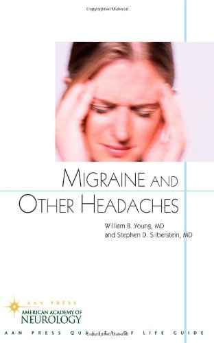 Migraine and Other Headaches: An American Academy of Neurology Press Quality of Life Guide 9781932603033