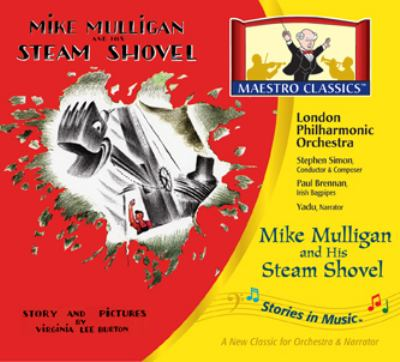 Mike Mulligan and His Steam Shovel 9781932684001