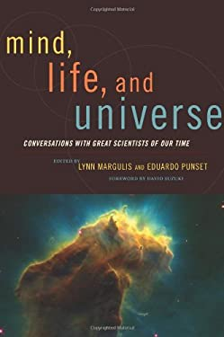 Mind, Life, and Universe: Conversations with Great Scientists of Our Time 9781933392431