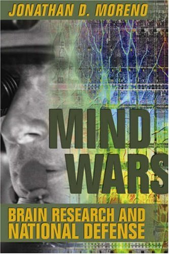 Mind Wars: Brain Research and National Defense 9781932594164