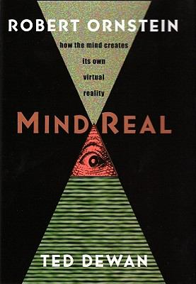 MindReal: How the Mind Creates Its Own Virtual Reality 9781933779799