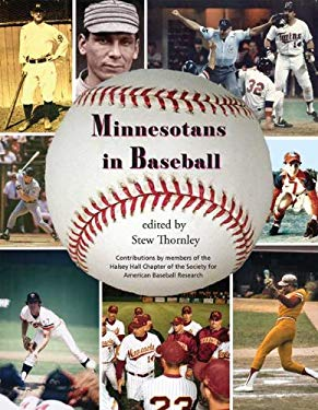 Minnesotans in Baseball: Players and Personalities 9781932472806