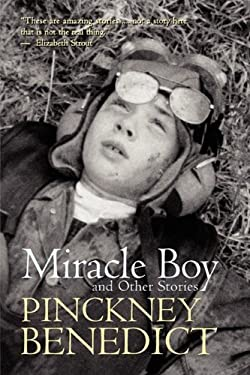 Miracle Boy and Other Stories 9781935708018